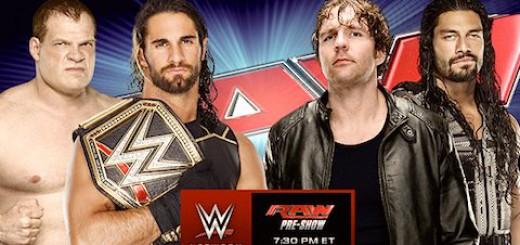 RAW メインイベント セス・ロリンズ & ケイン vs. ディーン・アンブローズ &ロマン・レインズ